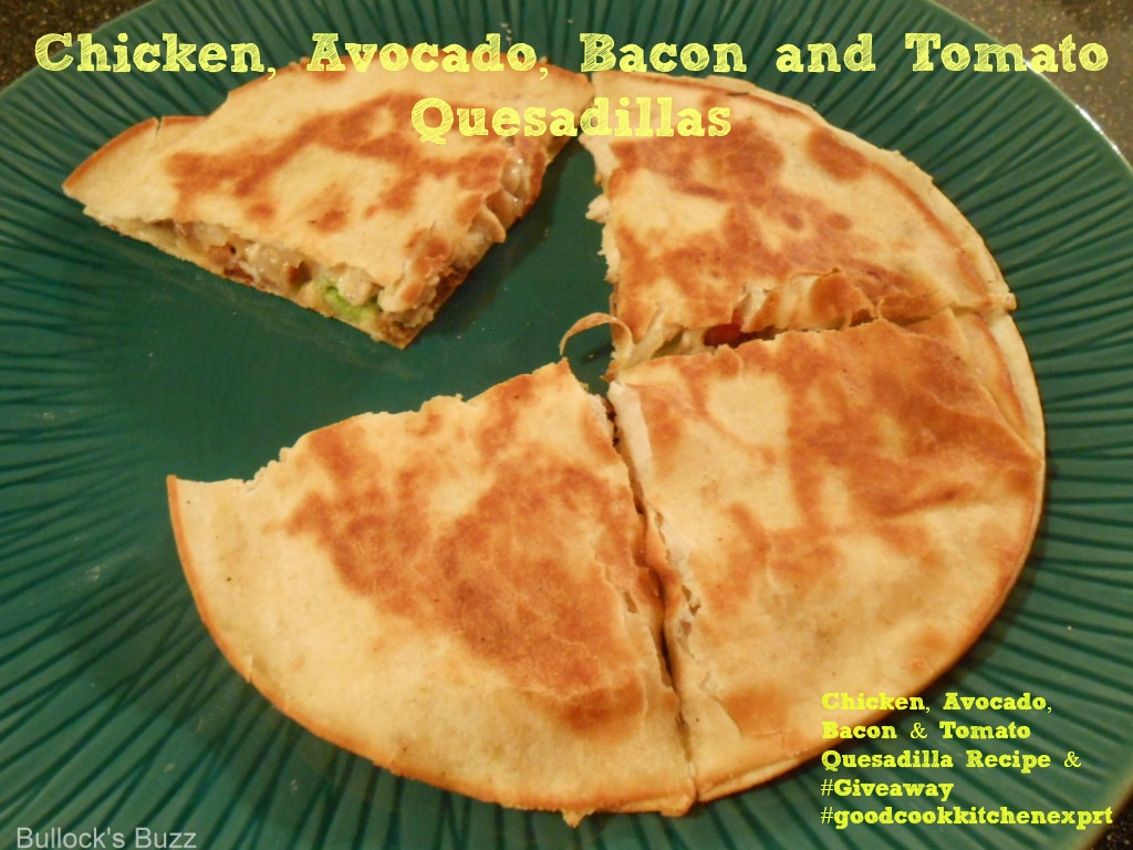 Chicken, Avocado, Bacon & Tomato Quesadilla Recipe #‎goodcookkitchenexprt‬