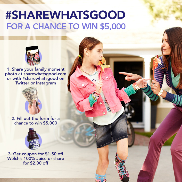Welch's: Share What's Good Photo Contest #Sharewhatsgood