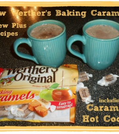 New Werther's Baking Caramels: Review Plus Recipes