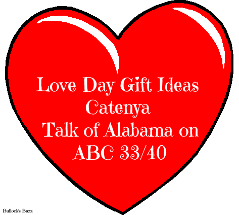 Love Day Gift Guide: Catenya – Talk of Alabama ABC 33/40