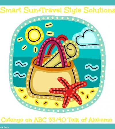 Smart Sun and Travel Style Solutions: Catenya – Talk of Alabama ABC 33/40
