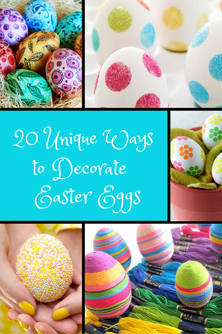 20 Unique Ways to Decorate Easter Eggs