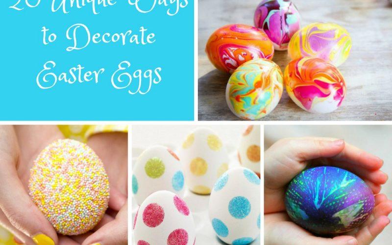 Twenty Unique Ways to Decorate Easter Eggs