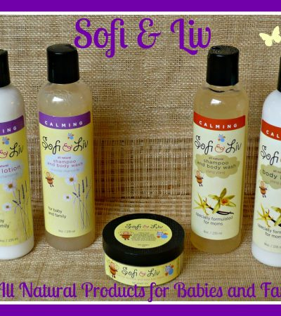 Sofi and Liv ~ Natural Products for Skin Care from Head to Toe