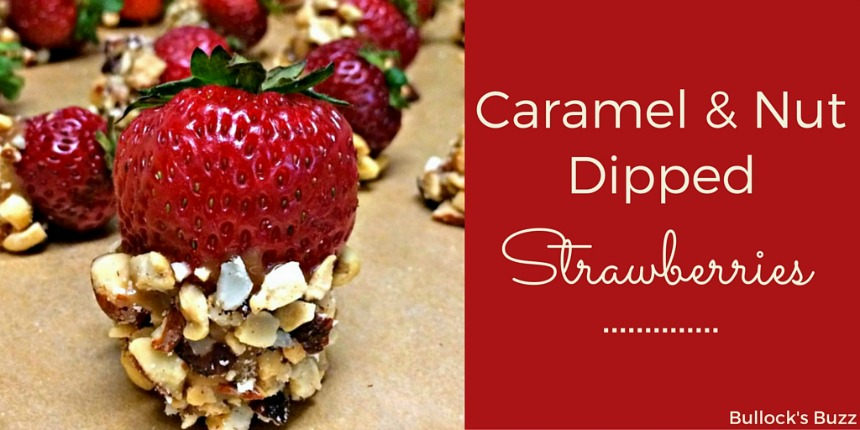 Caramel and Nut Dipped Strawberries