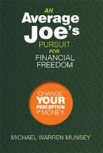 Book Review: An Average Joe's Pursuit for Financial Freedom + Giveaway
