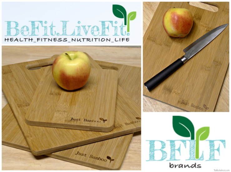 The Benefits of Bamboo Cutting Boards and Be Fit, Live Fit Brands