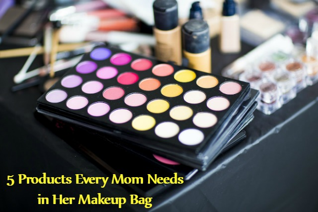 5 Products Every Mom Needs in Her Makeup Bag