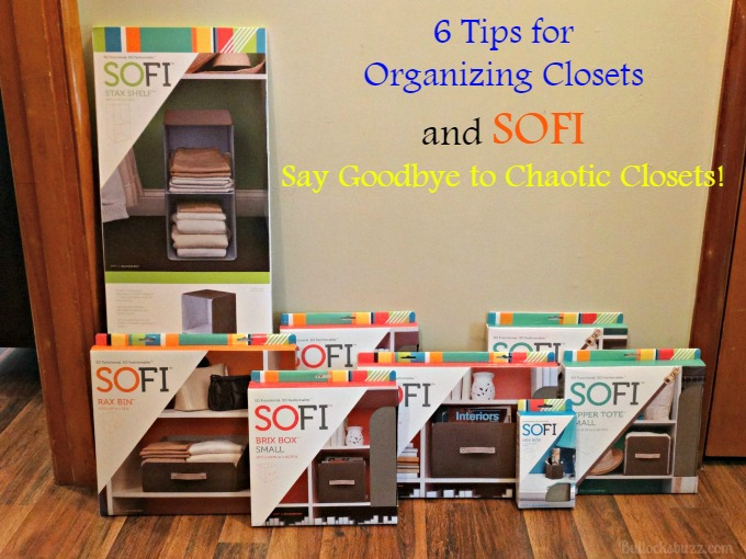 Six Tips for Organizing Closets and SOFI