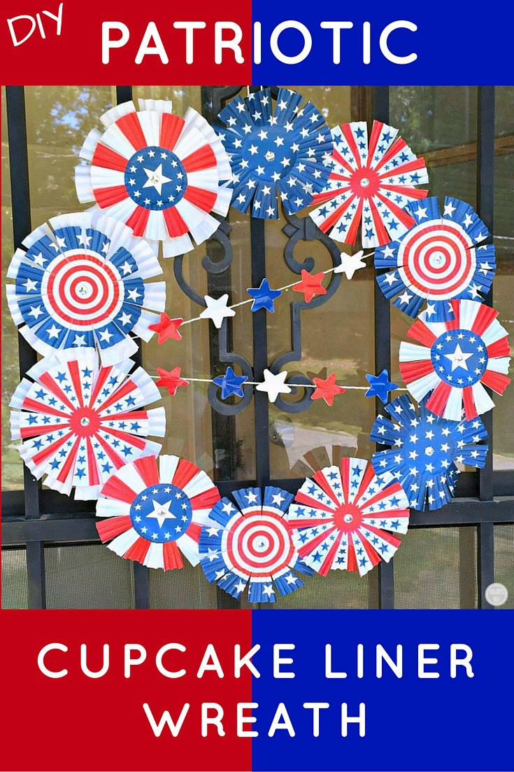 Cupcake liners aren't just for baking anymore! Show your patriotism with this whimsical Patriotic Cupcake Liner Wreath that can be made in just a few simple steps.