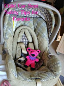 Child Car Seat Safety Tips for Parents