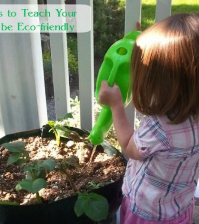 Top Ways to Teach Your Child to be Eco-friendly