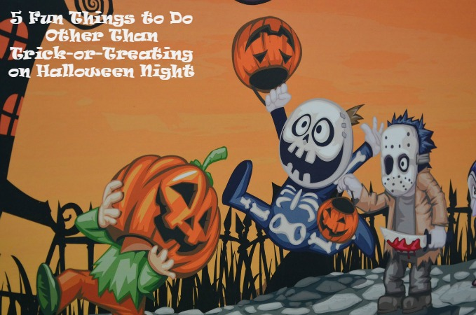 Trick Or Treating Alternatives For Halloween Night