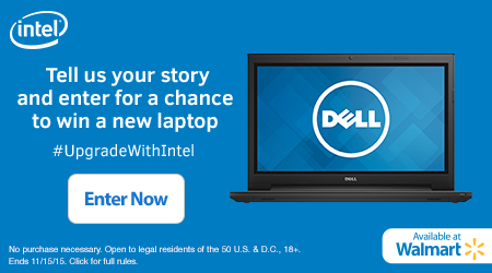 Upgrade with Intel at Walmart + Enter to Win a New Intel Laptop!
