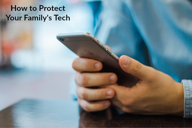 Help Protect Your Family's Tech