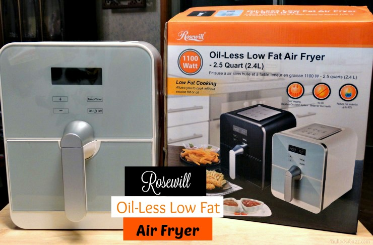Rosewill Air Fryer – A Healthier Way to Fry Foods