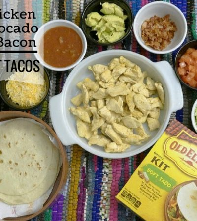 Chicken, Avocado & Bacon Soft Tacos – Game Day Recipe