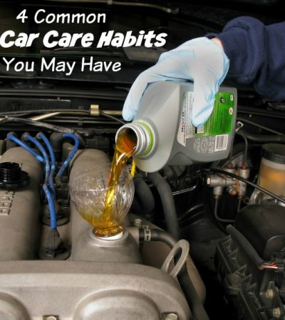 4 Common Bad Car Care Habits You May Have