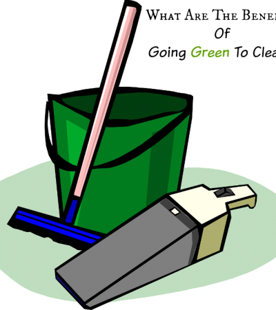 What Are The Benefits Of Going Green To Clean?