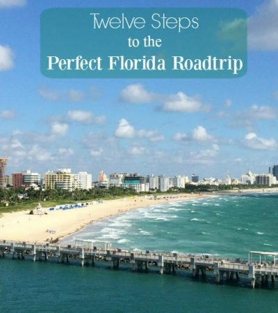 Twelve Steps To The Perfect Florida Road Trip