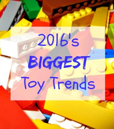2016's Biggest Toy Trends