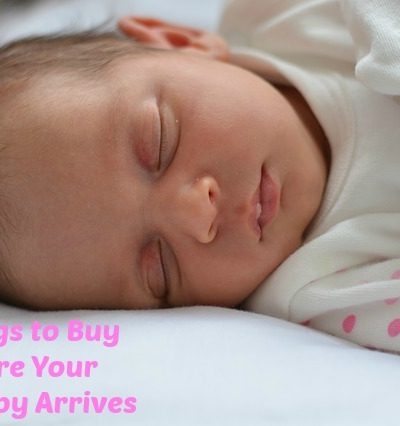 Top 5 Things To Buy Before Your New Baby Arrives