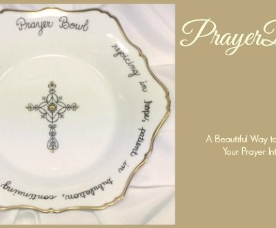 PrayerBowls: A Beautiful Way to Remember Your Prayer Intentions