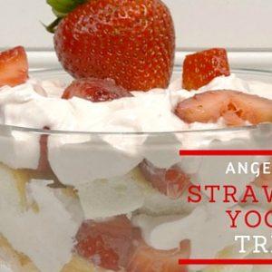 Angel Food Strawberry Yogurt Trifle