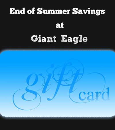 End of Summer Savings on Gift Cards at Giant Eagle #gendosummrgift