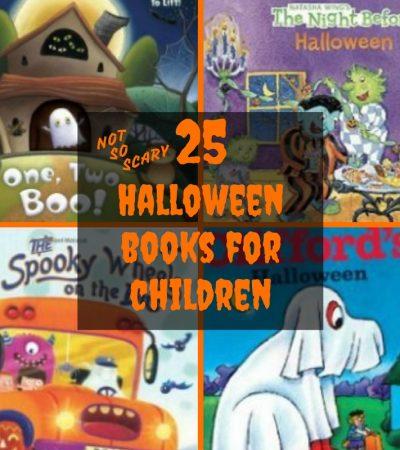 25 Halloween Books for Children – Not-So-Scary Halloween Stories