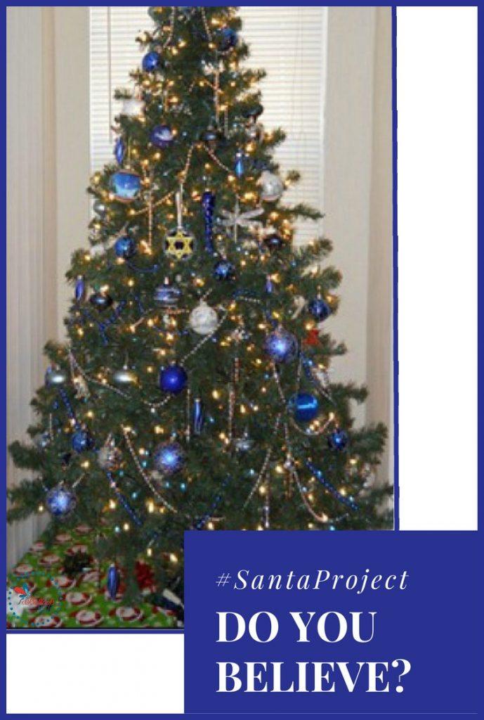 Believe in Santa our tree