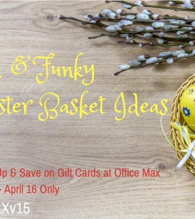 20 Fun Easter Basket Fillers + Save on Gift Cards at Office Max #OMaxv15