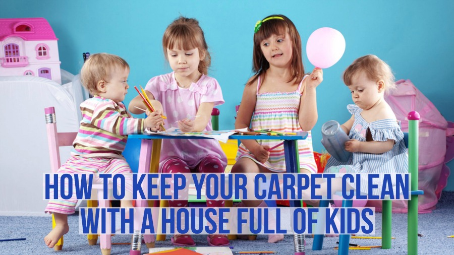 tips on how to keep your carpet clean with a house full of kids