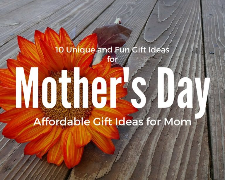 10 Fun and Unique Mother's Day Gifts – Affordable Gift Ideas for Moms and Family!