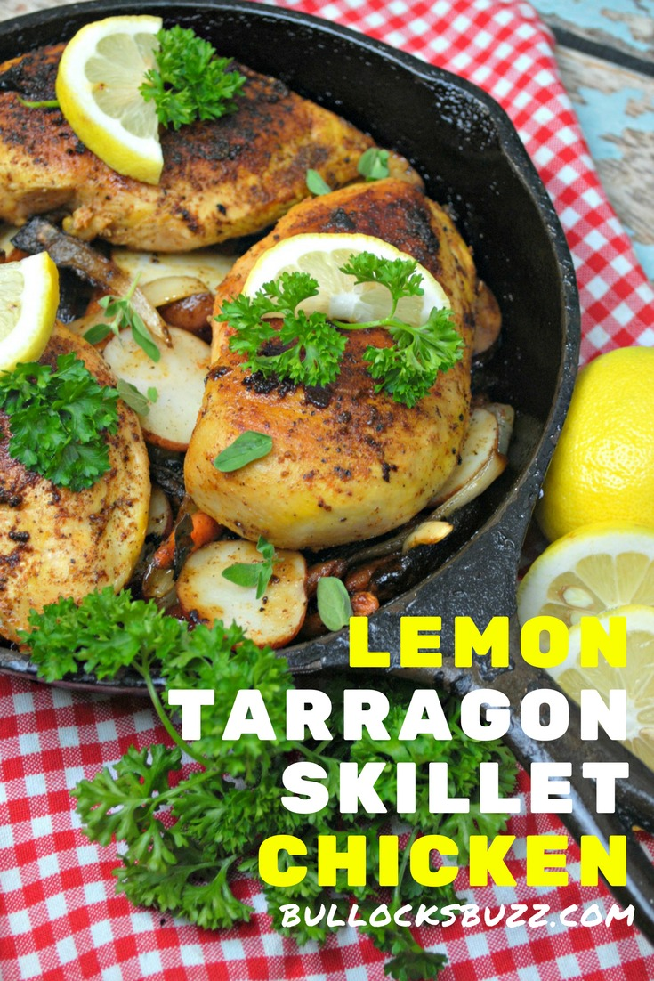 Tender, juicy chicken is marinated in fresh-squeezed lemon juice then coked in a cast iron skillet along with fresh vegetables seasoned with tarragon in this simple one pot Lemon Tarragon Skillet Chicken meal
