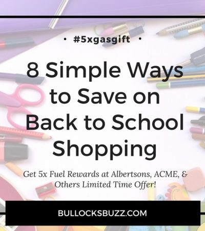8 Simple Ways to Save on Back to School Shopping #5xgasgift