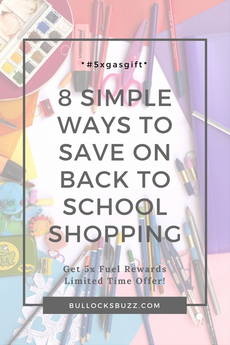 Back to School is not only the second largest shopping season, it's also one of the most expensive! Here are eight ways to save on Back to School shopping. Plus, an amazing offer to get 5x fuel rewards!