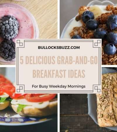 5 Delicious Grab-and-Go Breakfast Ideas