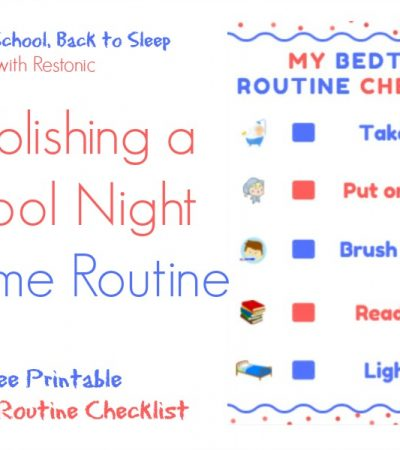 Establishing a School Night Bedtime Routine: Back to School with Restonic