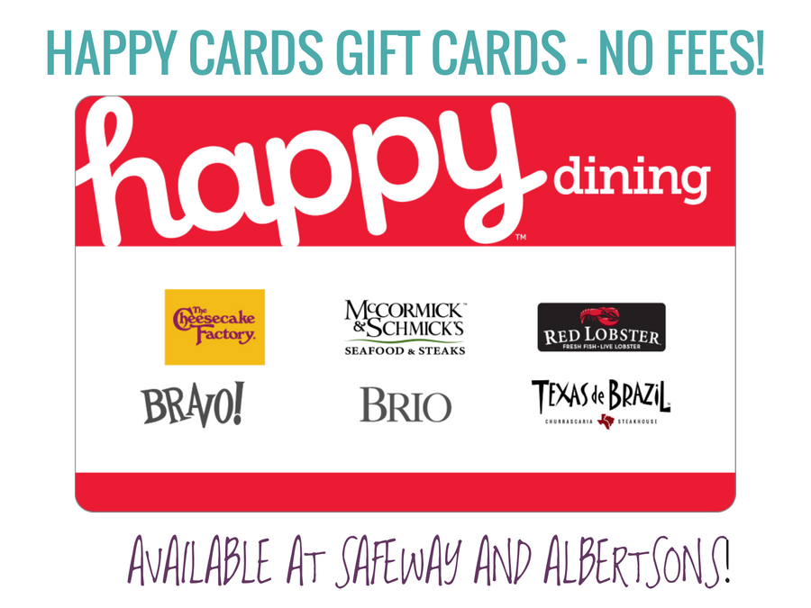 HAPPY CARDS GIFT CARDS - NO FEES! Happy Dining
