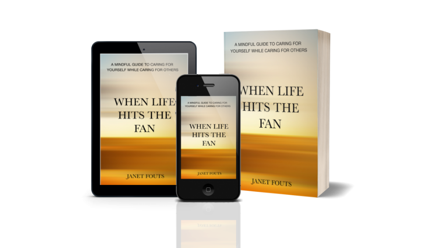 when life hits the fan cover image caring for yourself as a caregiver