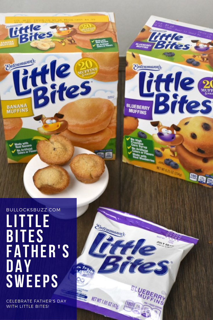 Celebrate Father's Day Little Bites Sweepstakes AD #LoveLittleBites #FathersDay