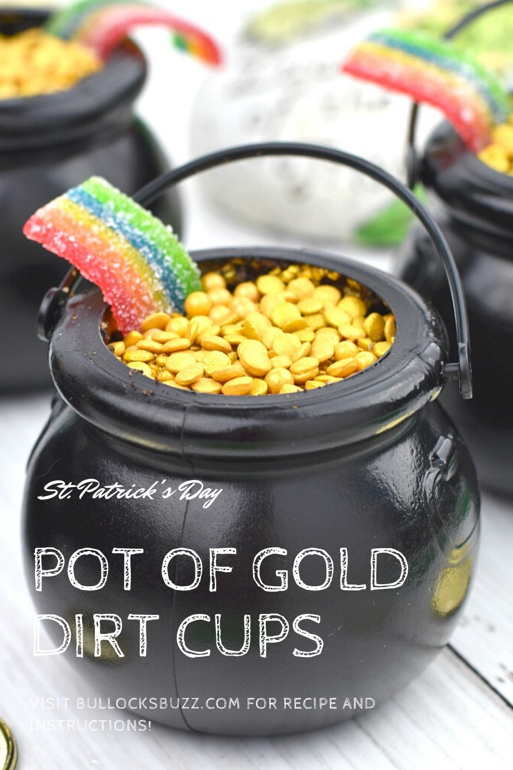 These adorable Pot of Gold Dirt Cups are quick and easy to make. Plus they taste as good as they look! #recipes #StPatricksDay #bullocksbuzz