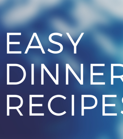 easy dinner recipes recipe roundup