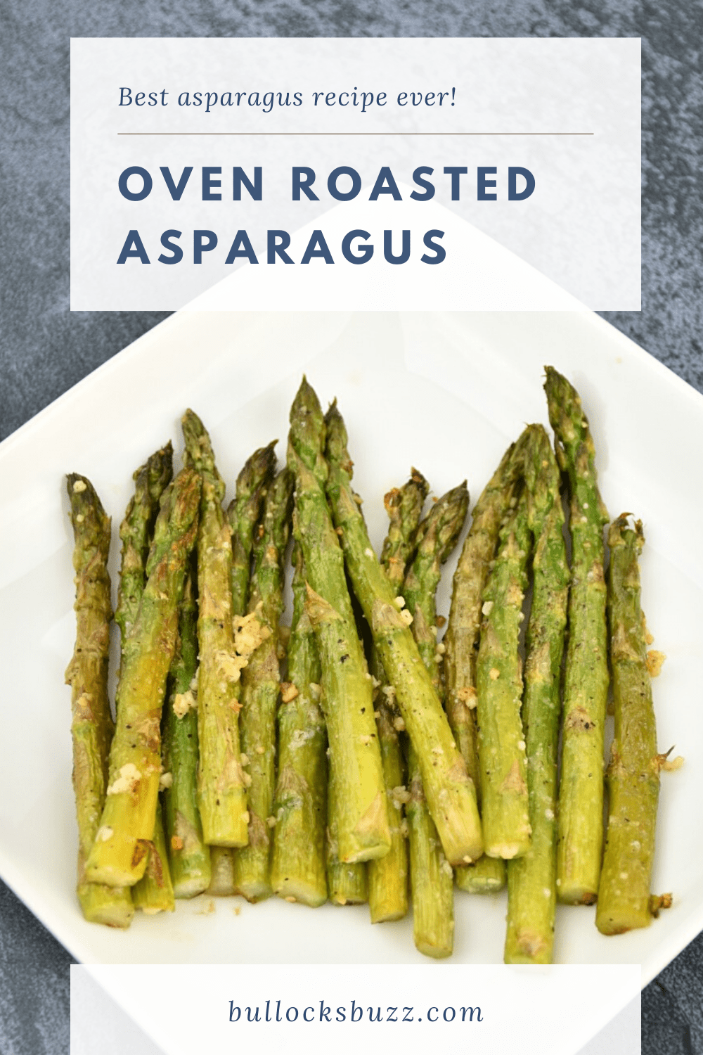 Tender spears of asparagus are tossed in olive oil and seasoned with garlic, salt, pepper, Parmesan cheese, and fresh lemon juice then roasted to perfection in this quick and easy Oven Roasted Asparagus recipe.