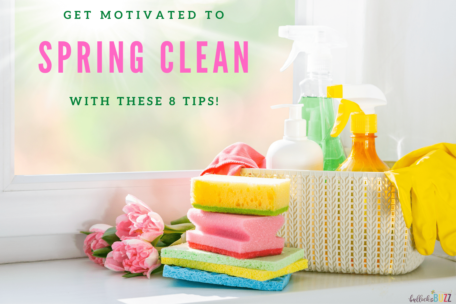 get motivated to spring clean