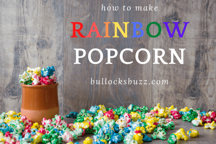 rainbow popcorn in cup and spllied around cup